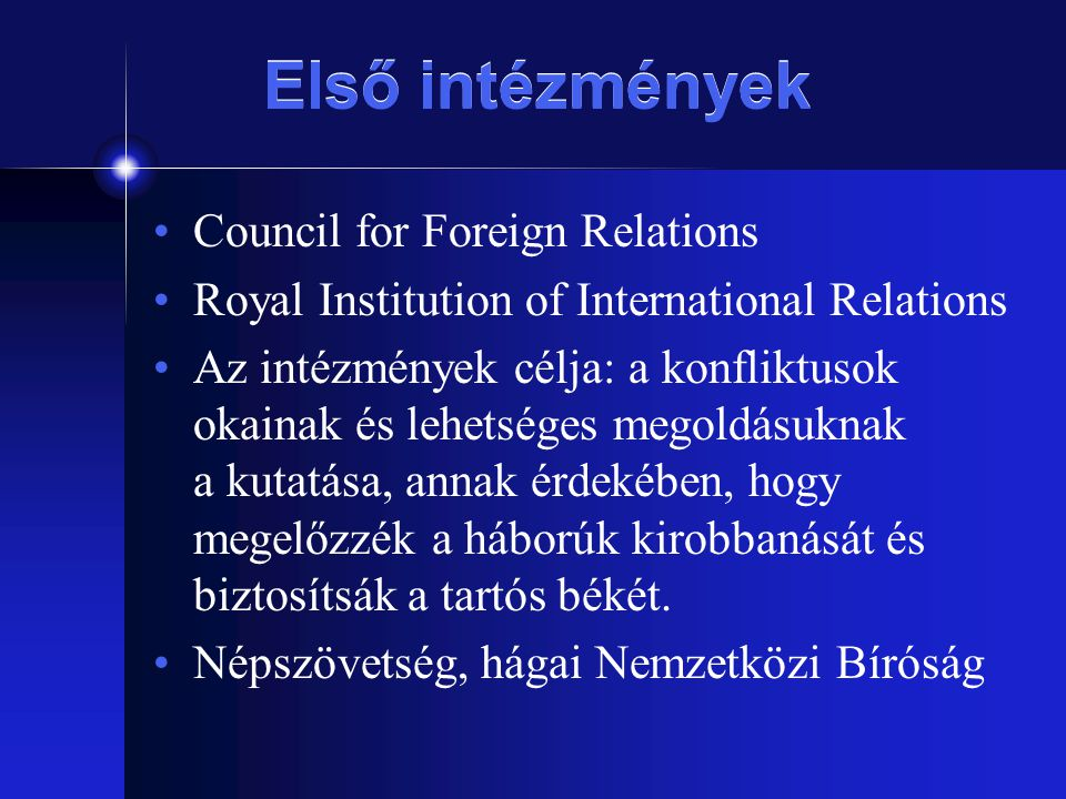 Első intézmények Council for Foreign Relations
