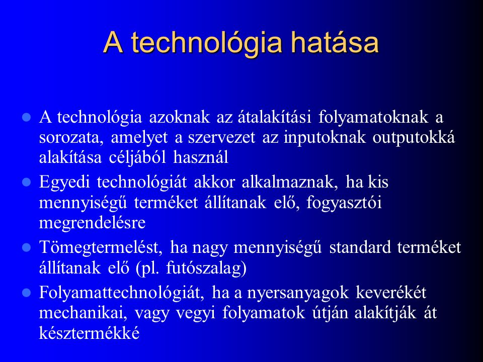 A technológia hatása