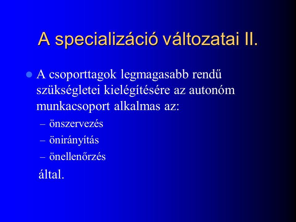 A specializáció változatai II.