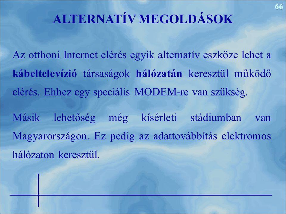ALTERNATÍV MEGOLDÁSOK