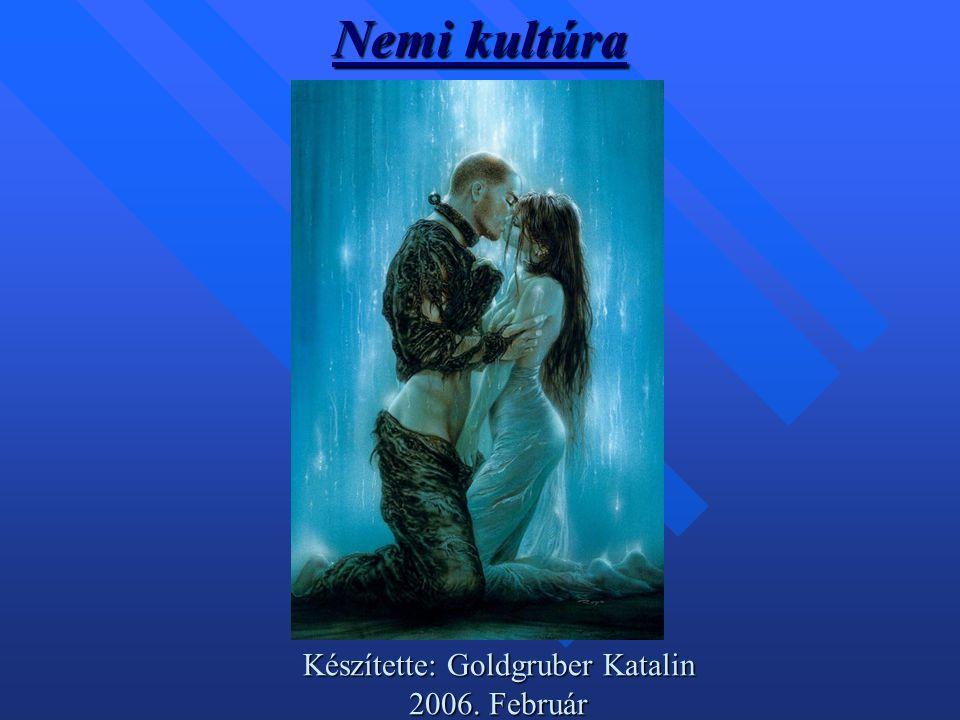 Készítette: Goldgruber Katalin 2006. Február
