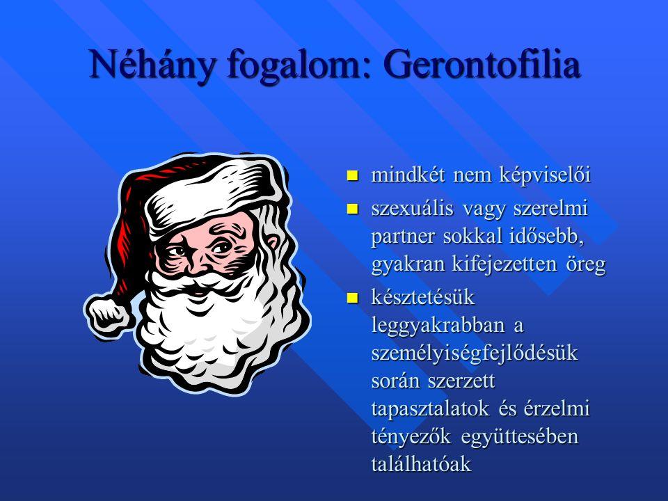 Néhány fogalom: Gerontofilia