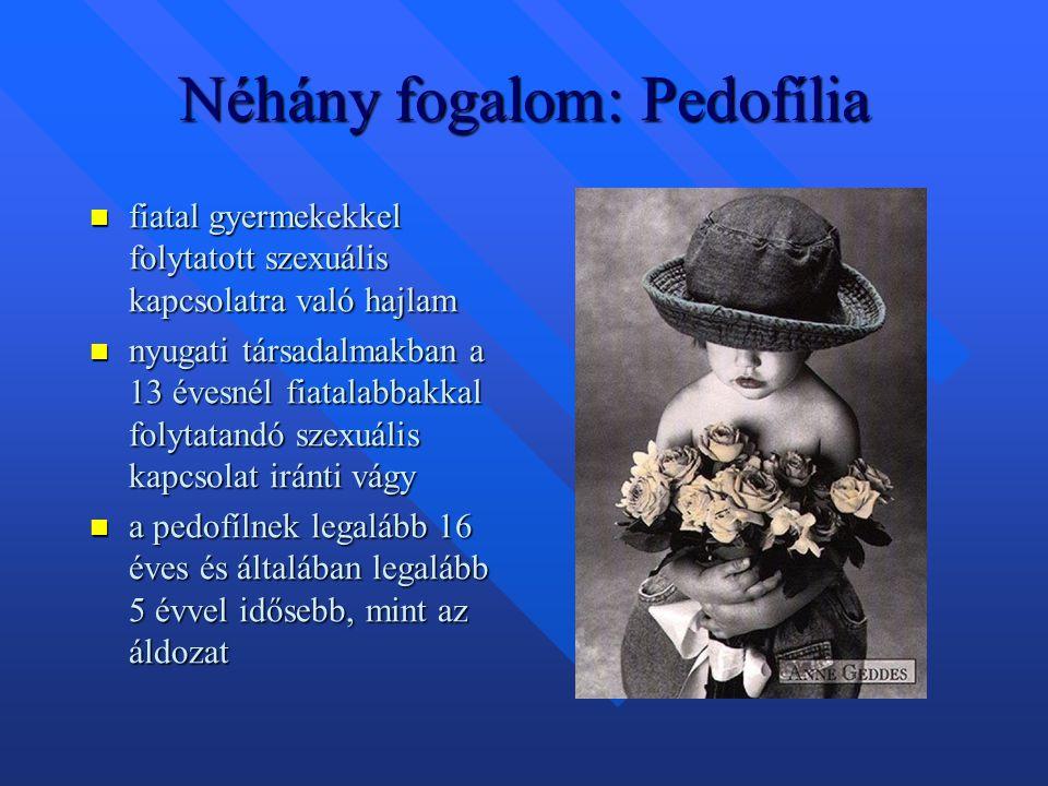 Néhány fogalom: Pedofília