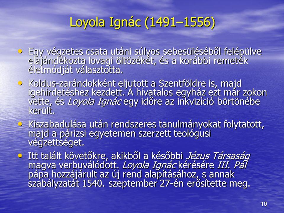 Loyola Ignác (1491–1556)