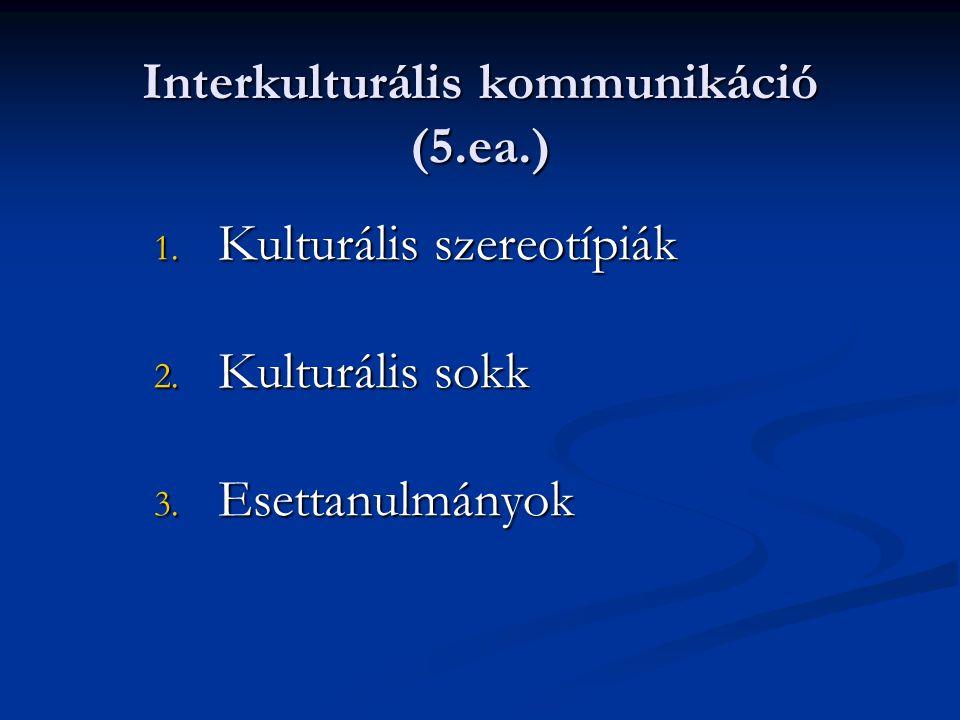 Interkulturális kommunikáció (5.ea.)
