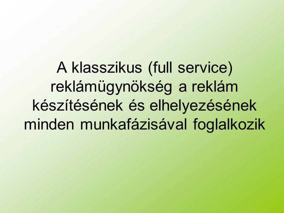 A klasszikus (full service) reklámügynökség a reklám készítésének és elhelyezésének minden munkafázisával foglalkozik