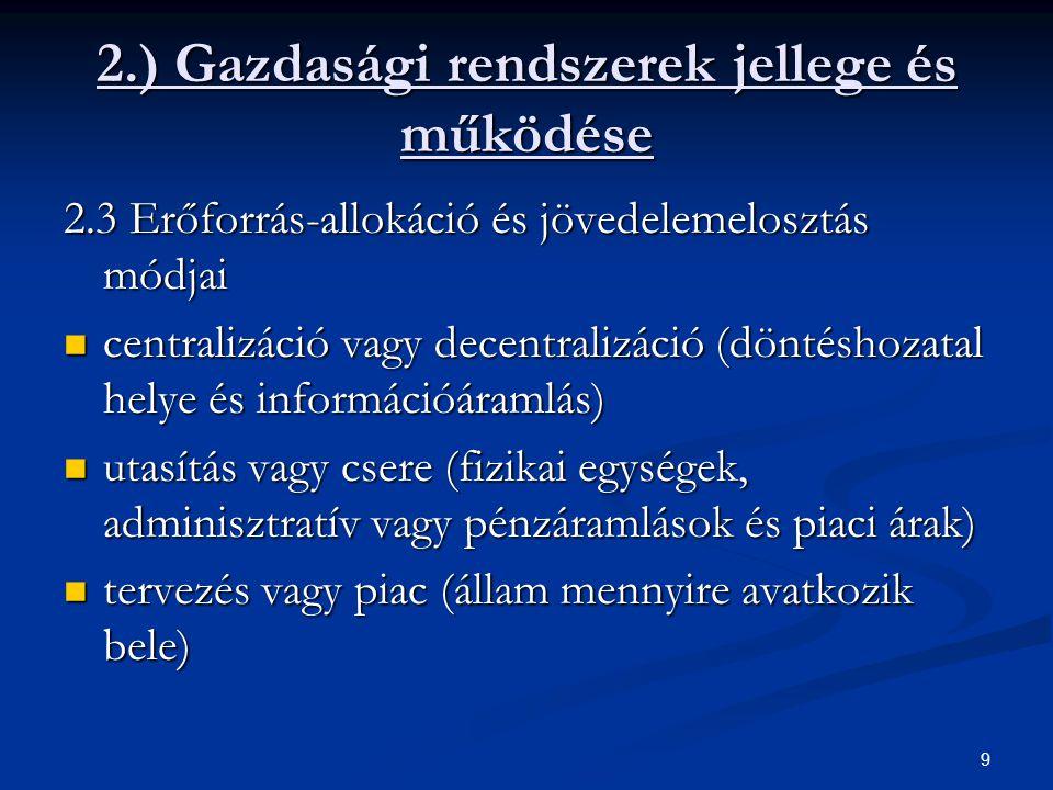 2.) Gazdasági rendszerek jellege és működése