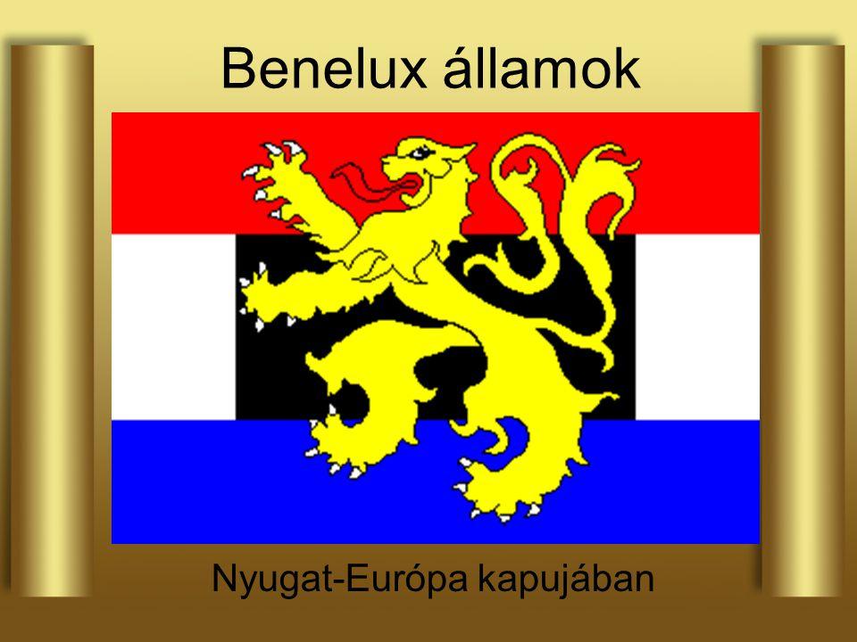Nyugat-Európa kapujában