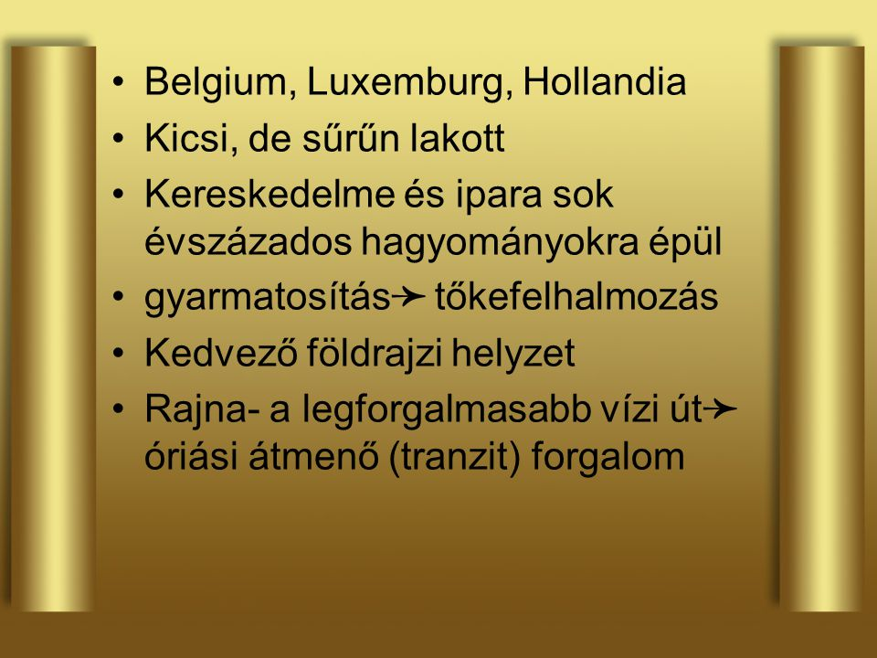 Belgium, Luxemburg, Hollandia
