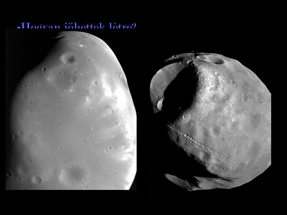Hogyan jöhettek létre Deimos Phobos