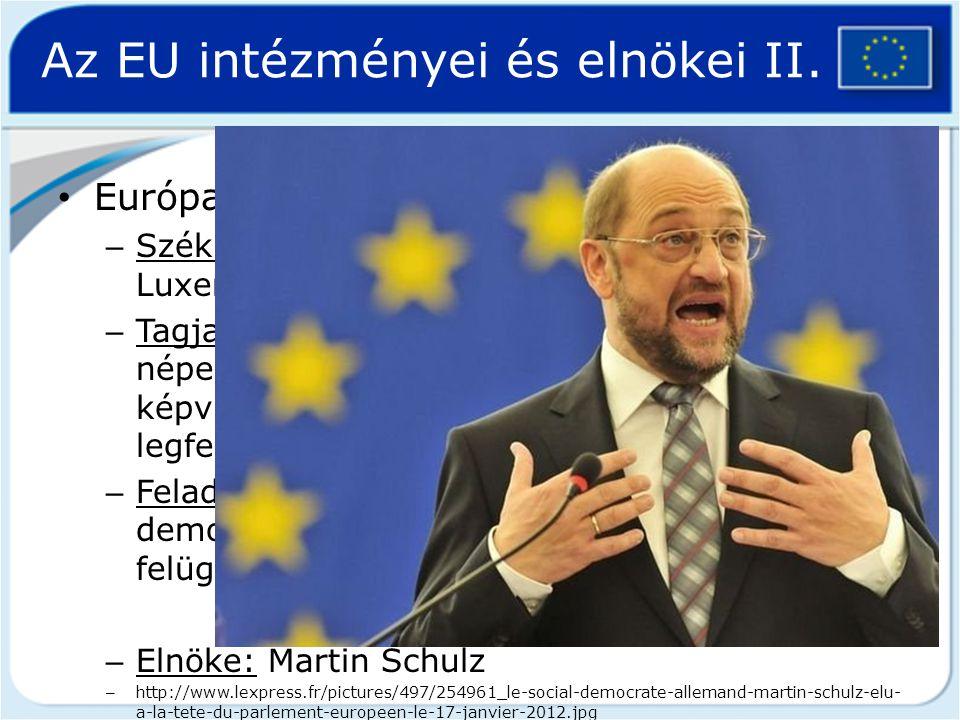 Az EU intézményei és elnökei II.