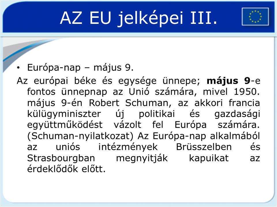 AZ EU jelképei III. Európa-nap – május 9.