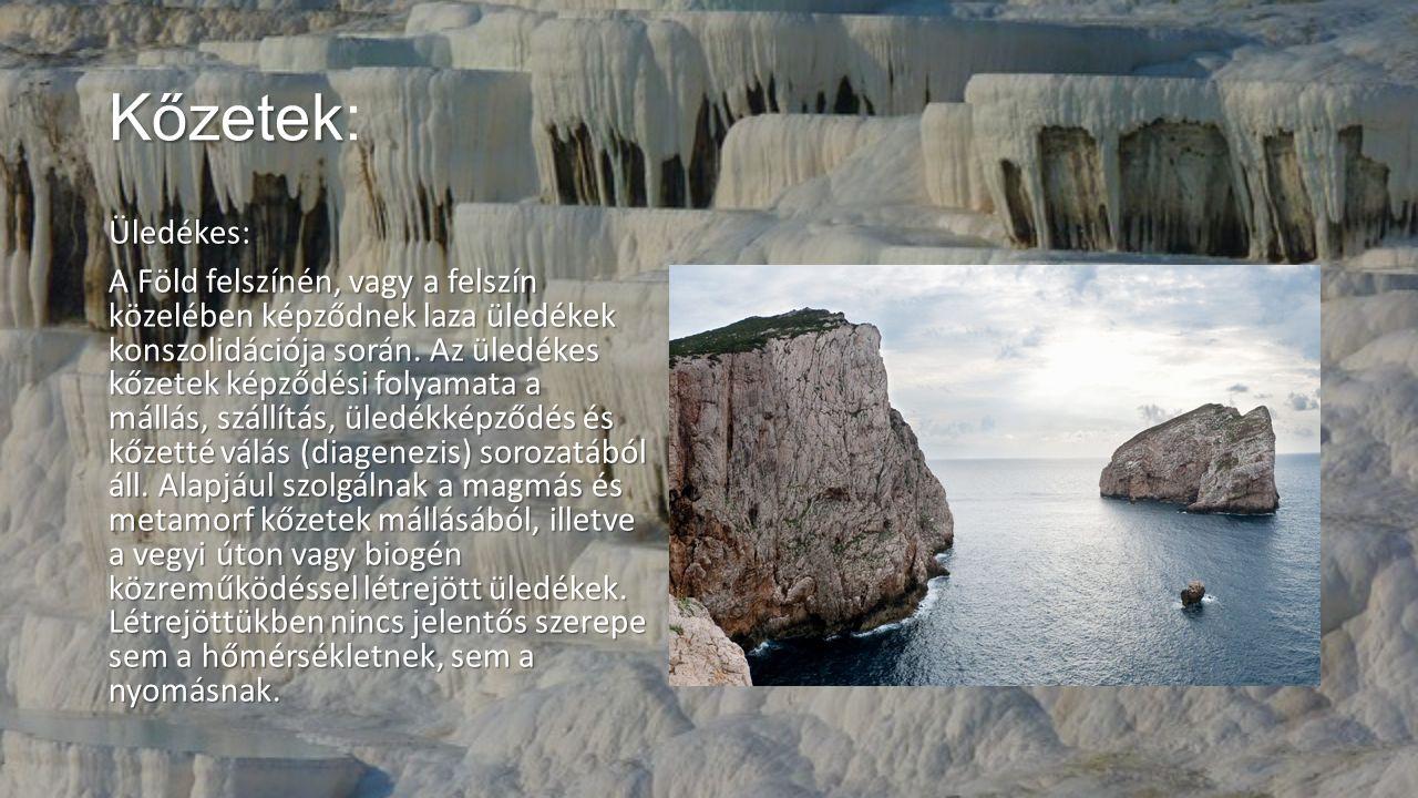 Kőzetek: