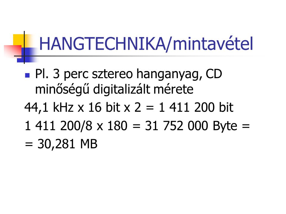HANGTECHNIKA/mintavétel