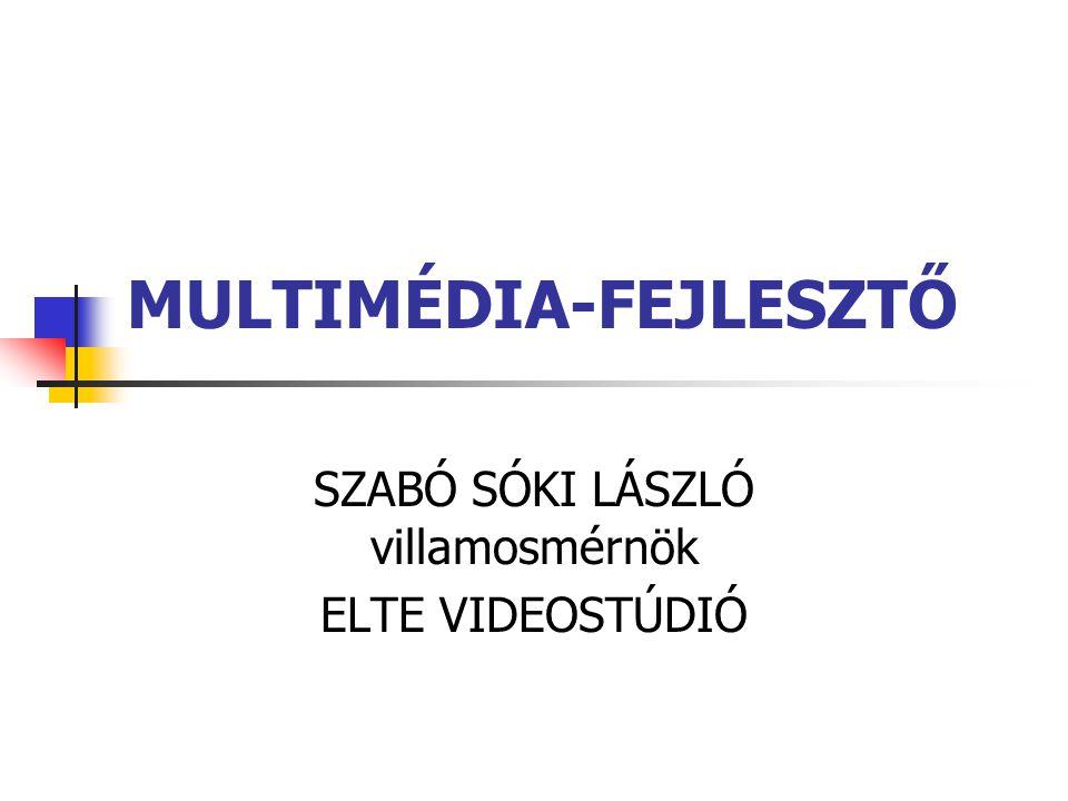 MULTIMÉDIA-FEJLESZTŐ