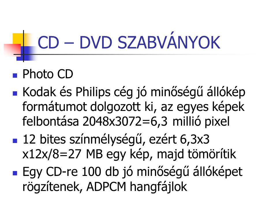 CD – DVD SZABVÁNYOK Photo CD