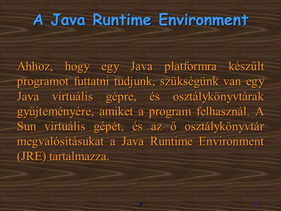 A Java Runtime Environment