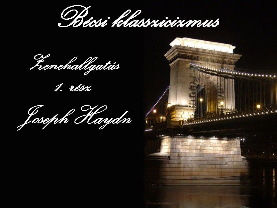 Bécsi klasszicizmus Joseph Haydn