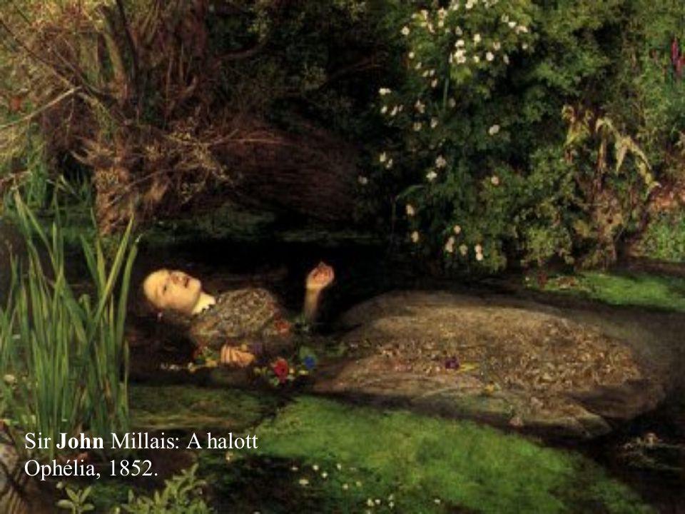 Sir John Millais: A halott Ophélia, 1852.
