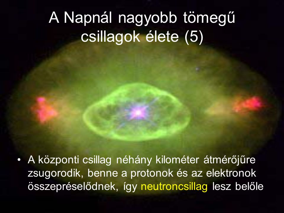A Napnál nagyobb tömegű csillagok élete (5)