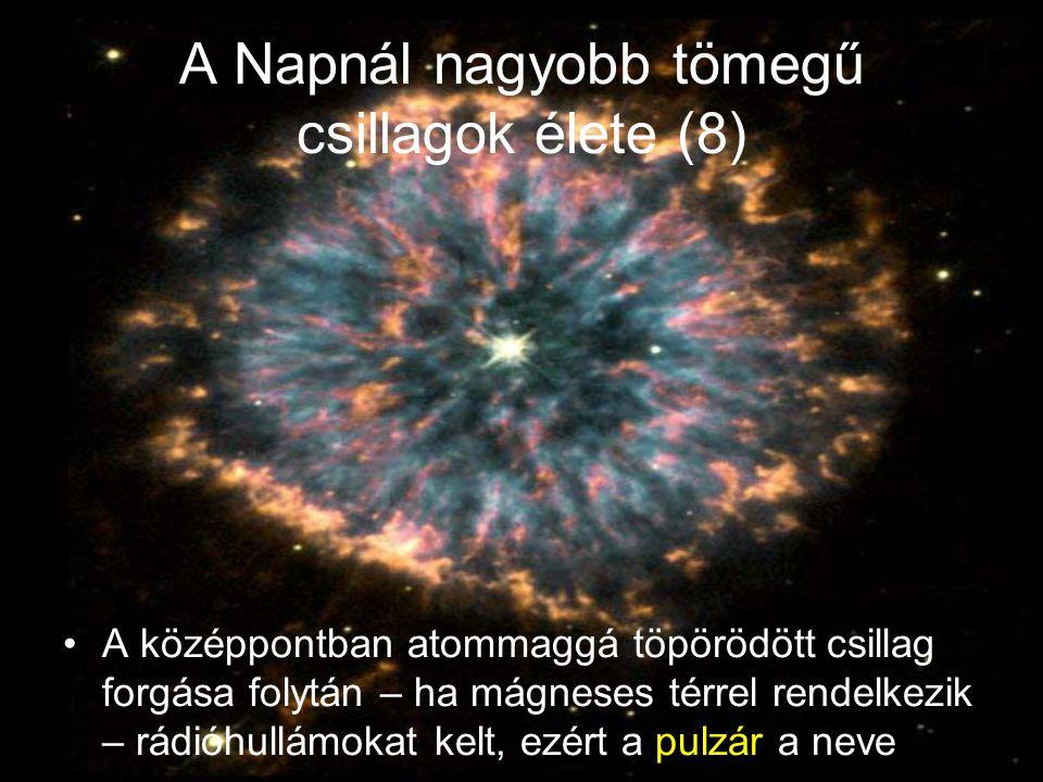 A Napnál nagyobb tömegű csillagok élete (8)