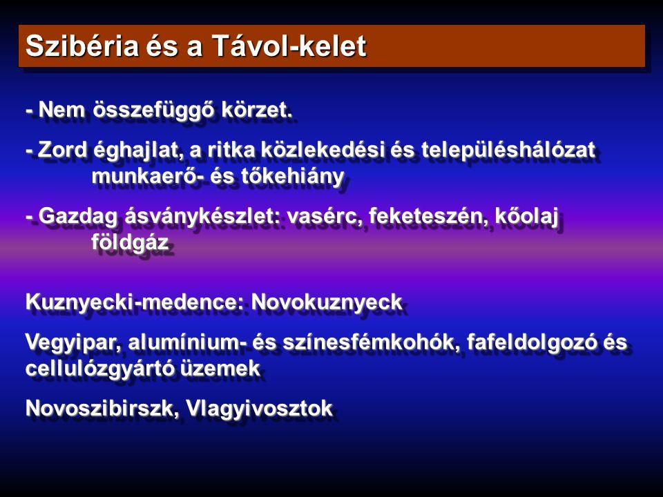 Szibéria és a Távol-kelet