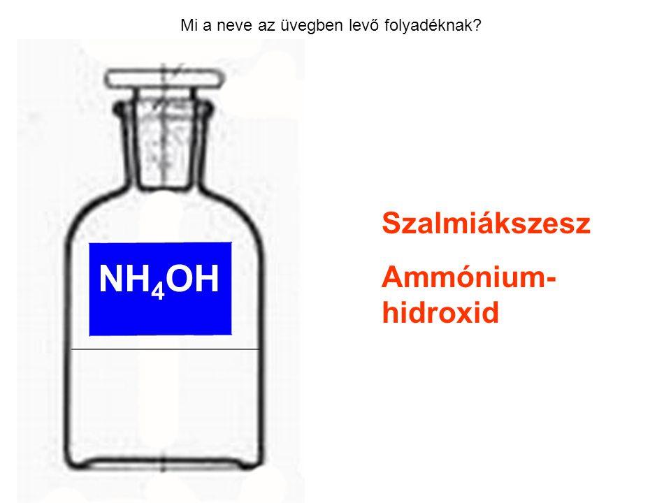 NH4OH Szalmiákszesz Ammónium-hidroxid