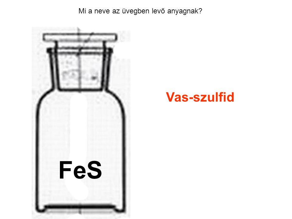 Mi a neve az üvegben levő anyagnak