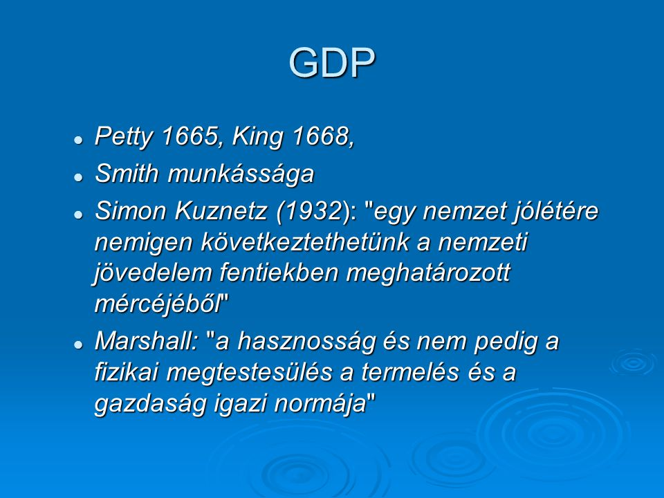 GDP Petty 1665, King 1668, Smith munkássága