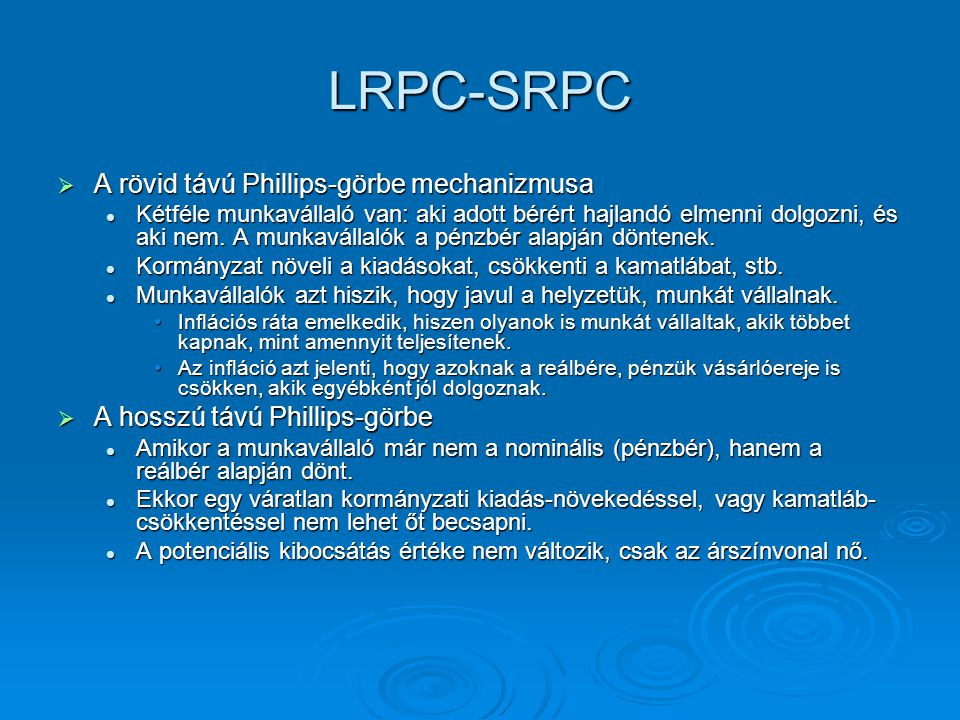 LRPC-SRPC A rövid távú Phillips-görbe mechanizmusa