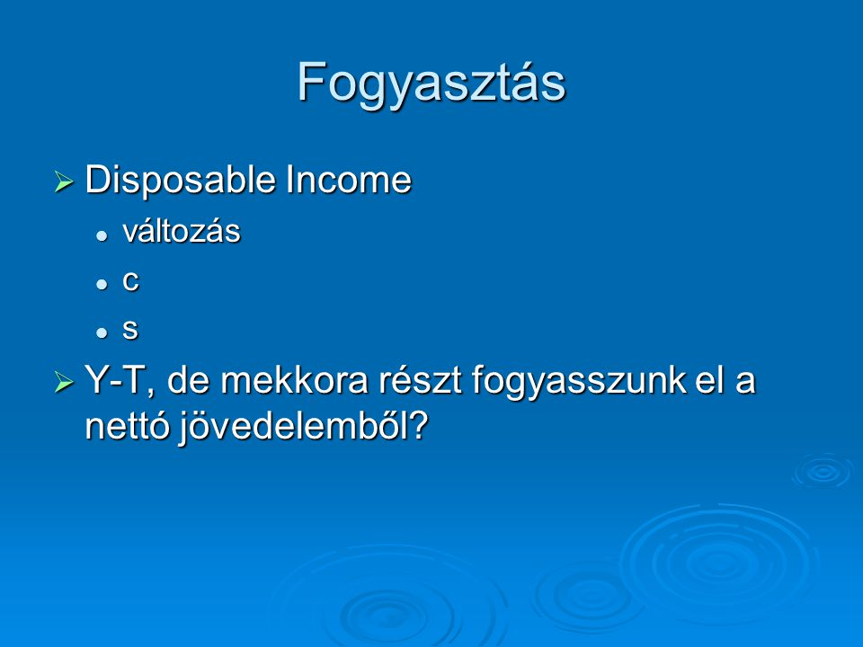 Fogyasztás Disposable Income
