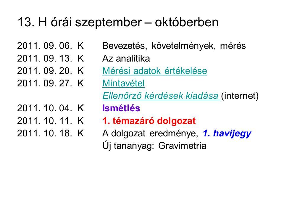 13. H órái szeptember – októberben