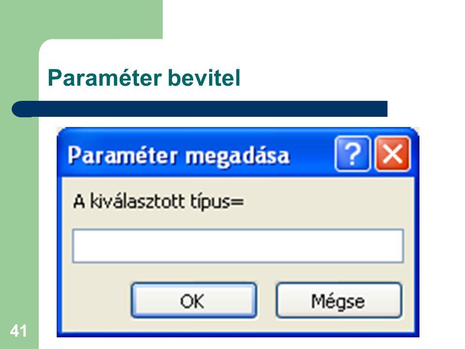 Paraméter bevitel