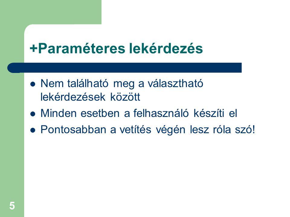 +Paraméteres lekérdezés