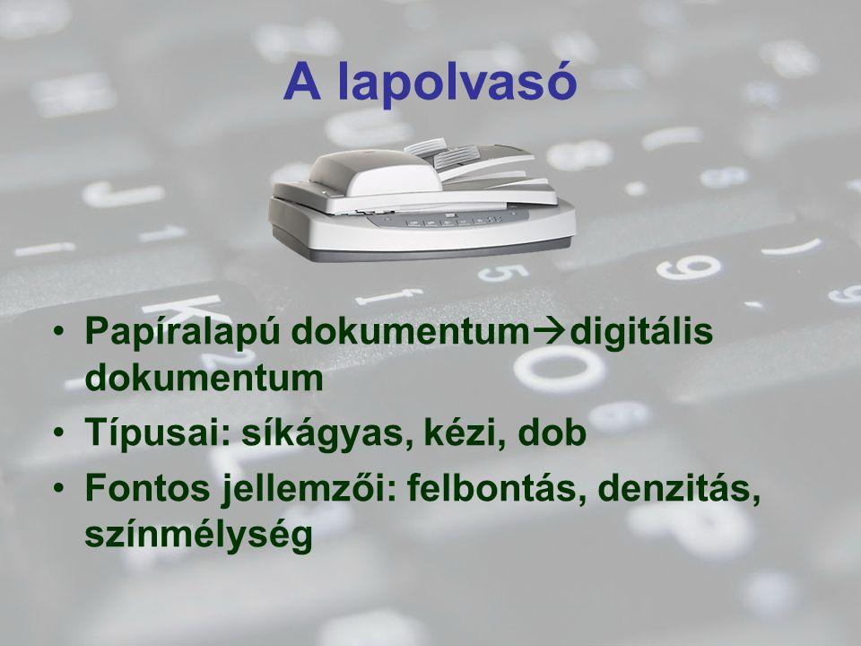 A lapolvasó Papíralapú dokumentumdigitális dokumentum