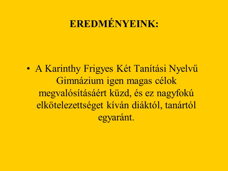 EREDMÉNYEINK: