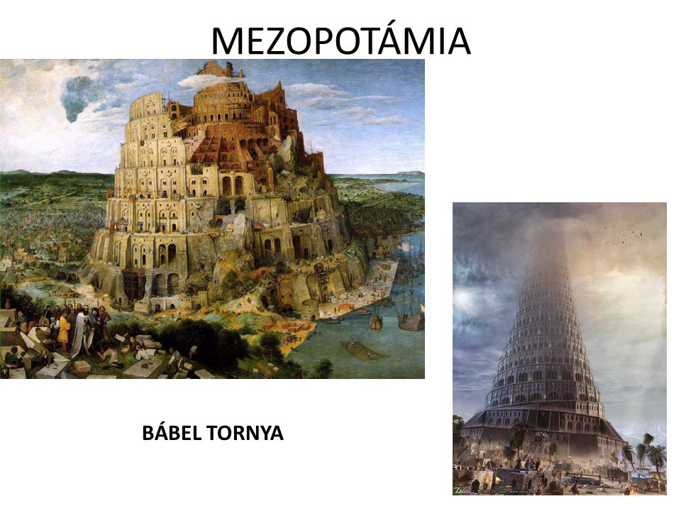 MEZOPOTÁMIA BÁBEL TORNYA