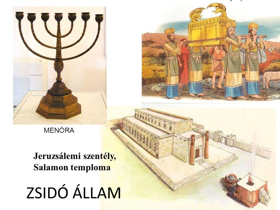 MENÓRA Jeruzsálemi szentély, Salamon temploma ZSIDÓ ÁLLAM