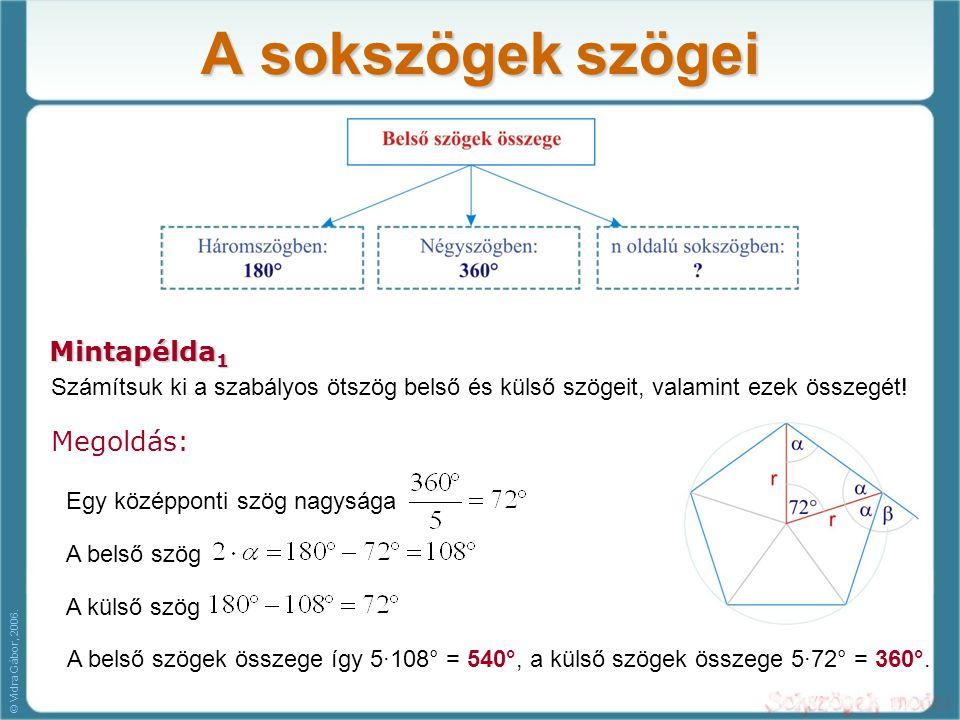 A sokszögek szögei Mintapélda1 Megoldás: