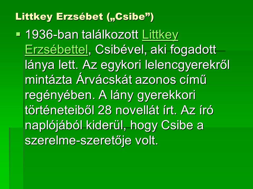 """Littkey Erzsébet (""""Csibe )"""