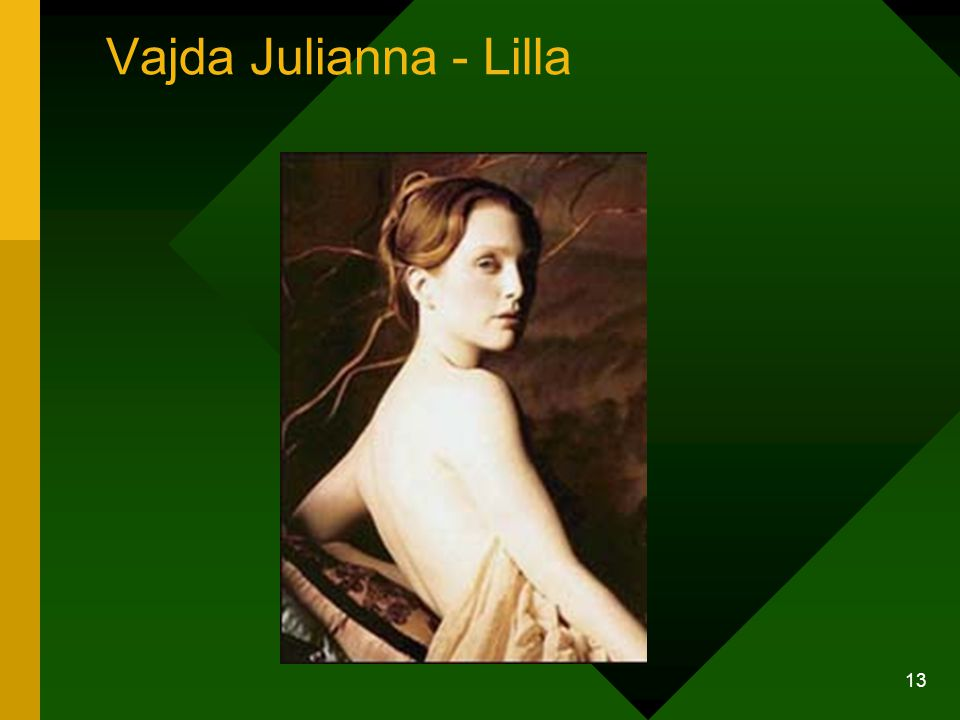 Vajda Julianna - Lilla