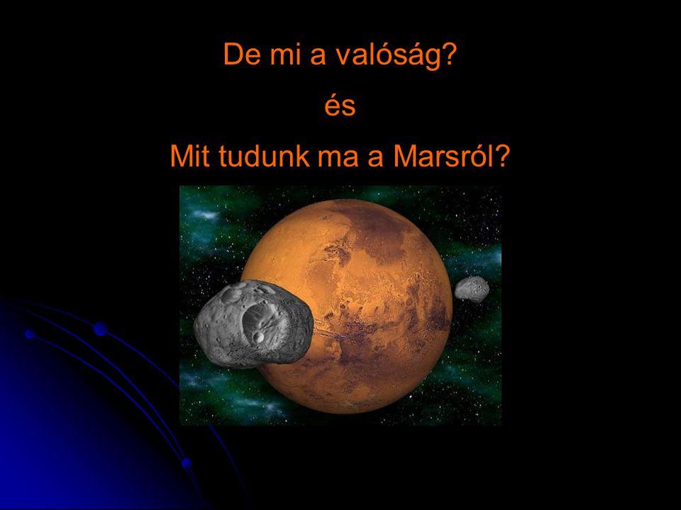 De mi a valóság és Mit tudunk ma a Marsról