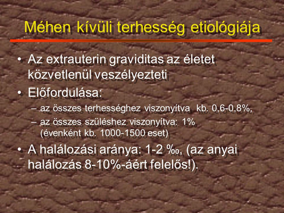Méhen kívüli terhesség etiológiája