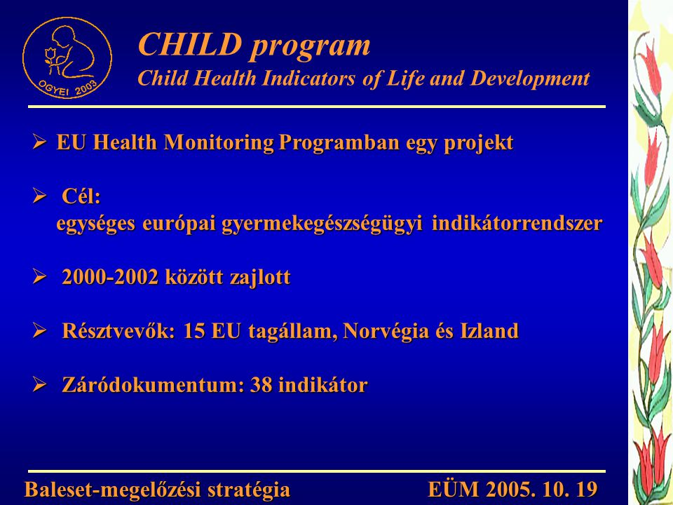 CHILD program Child Health Indicators of Life and Development
