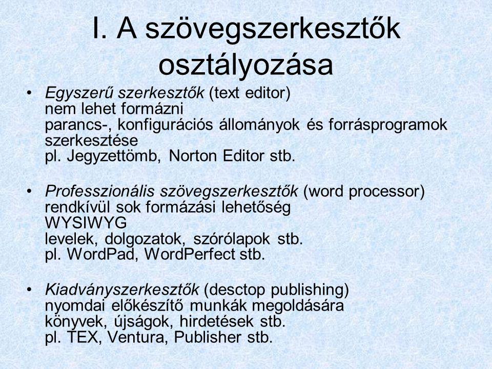 I. A szövegszerkesztők osztályozása