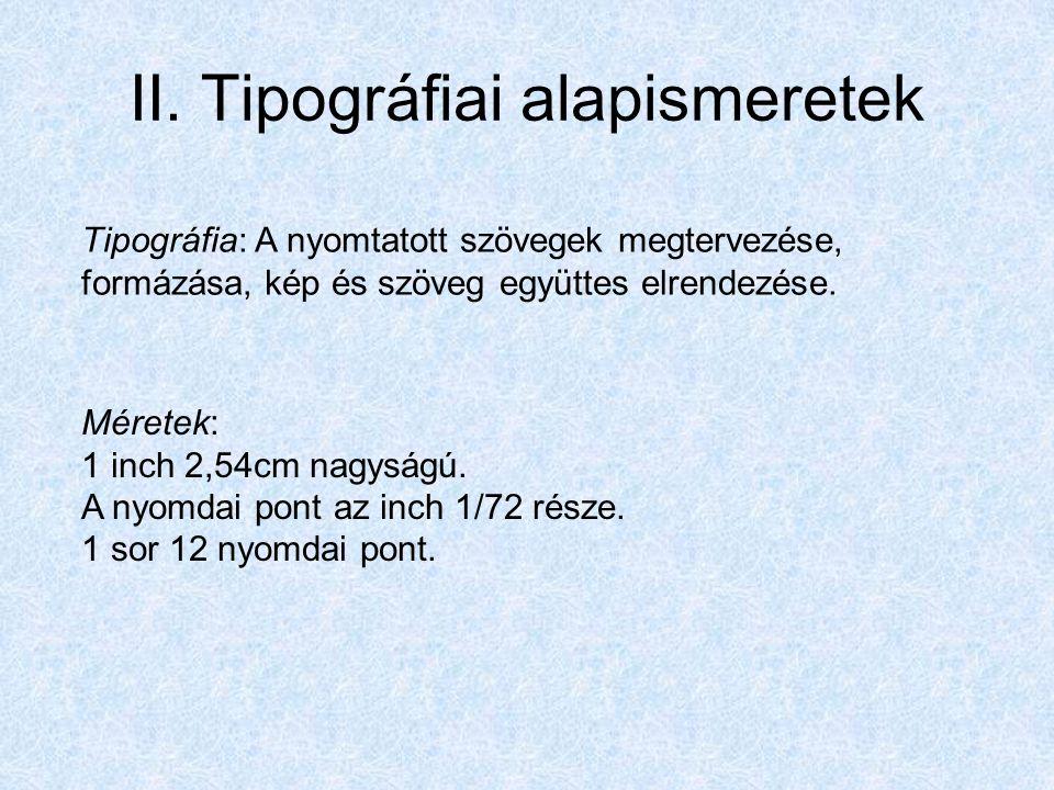 II. Tipográfiai alapismeretek