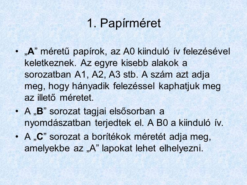 1. Papírméret