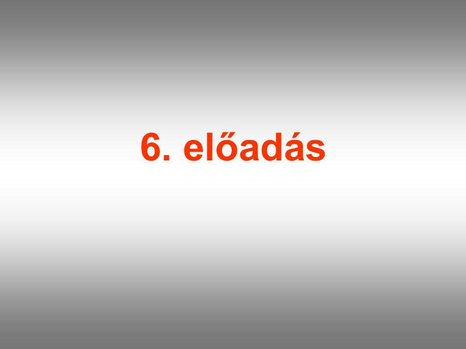 6. előadás