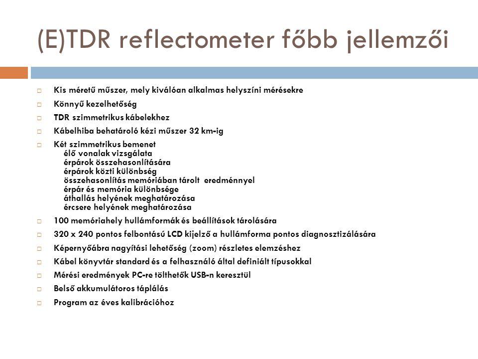 (E)TDR reflectometer főbb jellemzői
