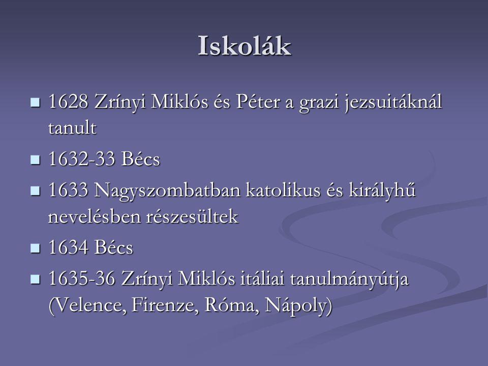 Iskolák 1628 Zrínyi Miklós és Péter a grazi jezsuitáknál tanult